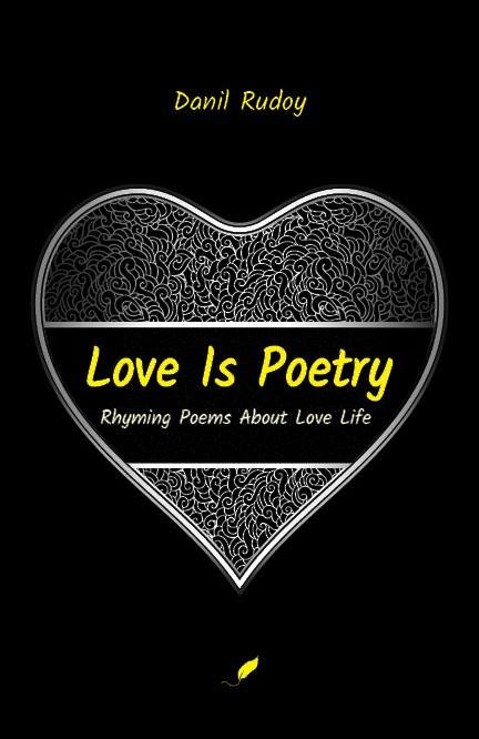 """Types of poetry forms - """"Love is poetry"""" by Danil Rudoy"""